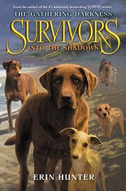 Survivors-The-Gathering-Darkness-3-Into-the-Shadows-Book-Cover
